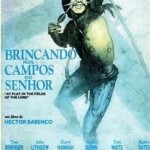 Download Brincando Nos Campos do Senhor – Legendado (Rmvb)