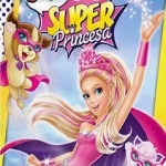Download Barbie: Super Princesa – BDRip Dublado
