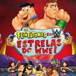Download Os Flintstones e As Estrelas do WWE! – BDRip Dublado
