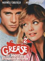 Download Grease 2: Os Tempos da Brilhantina Voltaram - BDRip Dual Áudio