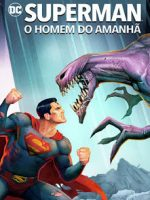 Download Superman: O Homem do Amanhã - HDRip Dual Áudio