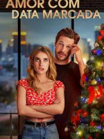 Download Amor Com Data Marcada - HDRip Dual Áudio