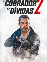 Download O Cobrador de Dívidas 2 - BDRip Dual Áudio