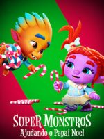 Download Super Monstros: Ajudando o Papai Noel - HDRip Dual Áudio