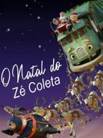 Download O Natal do Zé Coleta - HDRip Dual Áudio